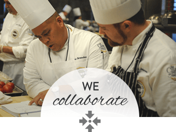 Call us dedicated. Call us hands on. Call us culinary collaborators. We're in your kitchen because we believe in the power of working by your side – with you and for you.
